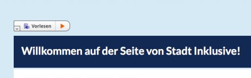 """Screenshot der Funktion """"Vorlesen"""" auf der Webseite www.stadt-inklusive.de"""